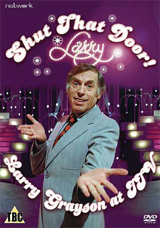 Shut That Door! Larry Grayson At ITV - DVD cover.